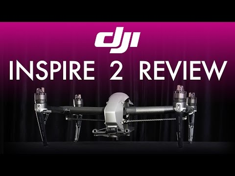DJI Inspire 2 Review and Tough Testing