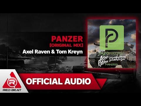 Panzer [Original Mix] - Axel Raven & Tom Kreyn [OFFICIAL AUDIO]