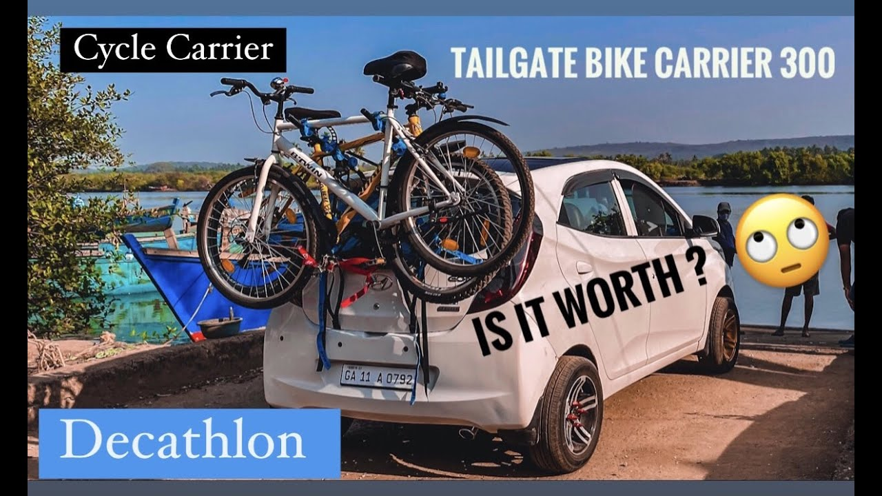 decathlon cycle rack carrier for any car tailgate bike carrier 300 2 3 bikes watch before you buy