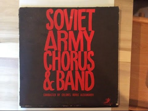 Soviet Army Chorus and Band (Full Album)