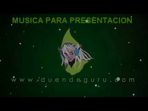 MUSICA PARA PRESENTACION