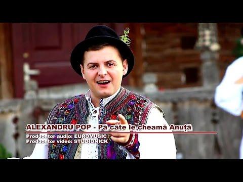 Alexandru Pop - Pa cate le cheama Anuta