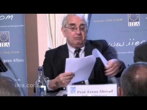 Prof. Feroz Ahmads on Turkey: A Regional Power with European Ambitions