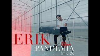 Erik Karapetyan - Im U Qo  (Official Video)