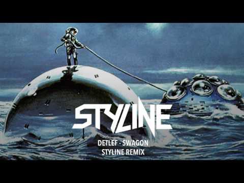 Detlef - Swagon (Styline Remix)