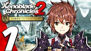 Xenoblade Chronicles 2 Torna The Golden Country - Gameplay Walkthrough Part 1 - Prologue