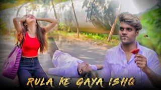 Rula Ke Gaya Ishq Tera | Akash & Kshitija | Heart Toching Love Story | Stebin Ben | Letest Song 2020