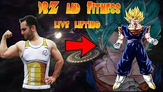 DBZ and Fitness   Live Lifting