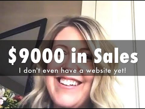 $9000 in sales and I don't have a website yet - I'm only on module 3!