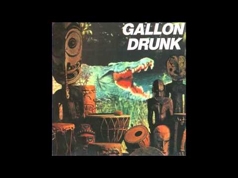 Gallon Drunk - You, The Night ... And The Music (Full Album)