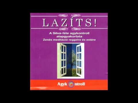 Lazíts! – 01/03 – A Silva-féle agykontroll alapgyakorlata