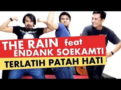 THE RAIN feat ENDANK SOEKAMTI - TERLATIH PATAH HATI ( COVER BY ILHAM N RAYA )