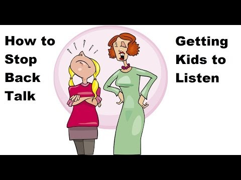 How to Stop Back Talk and Get Kids to Listen