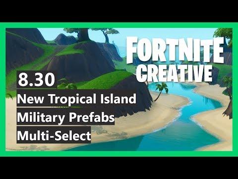 Fortnite Creative 8.30 - New Military Prefabs, Tropical Island & Multi-Select!