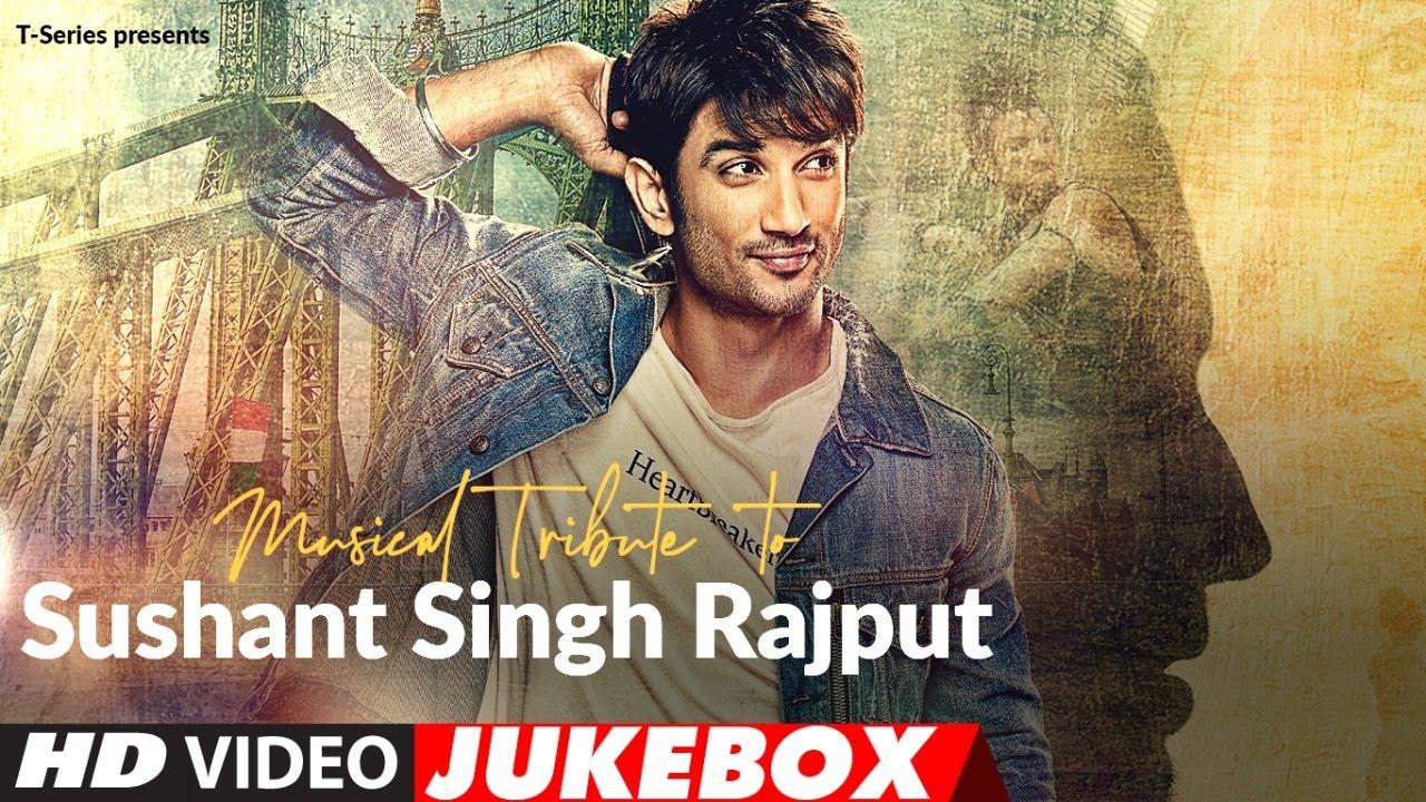 Musical Tribute To Sushant Singh Rajput | Video Jukebox