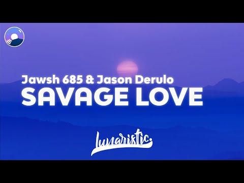 Jawsh 685 & Jason Derulo - Savage Love (Clean Version & Lyrics)