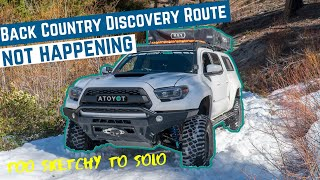 Turning Back Due to UNSAFE Conditions | Toyota Tacoma Overland Travel