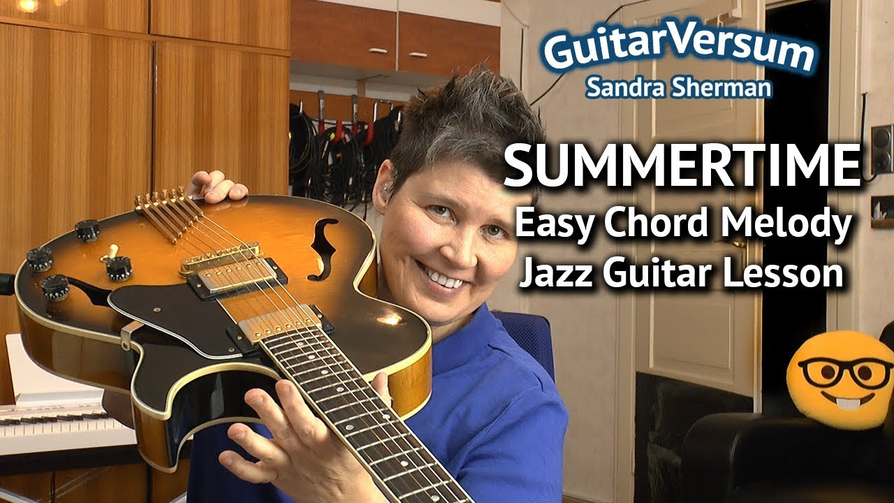 summertime easy guitar lesson chord melody tutorial youtube