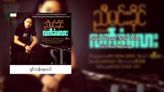 Shin Than Nay Mal - Nyi Min Khine