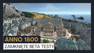 ANNO 1800 ZAMKNIĘTE BETA TESTY