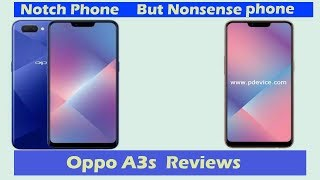 Oppo A3s Reviews with 4230 mAH battery - Nonsense phone My Opinion ??