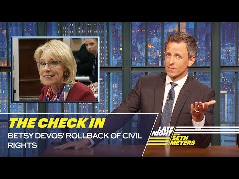 The Check In: Betsy DeVos' Rollback of Civil Rights
