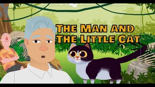 Learn English through animated story | The Man and The Little Cat | English listening practice