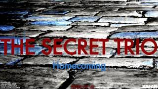 The Secret Trio Homecoming Three Of Us 2015 Kalan