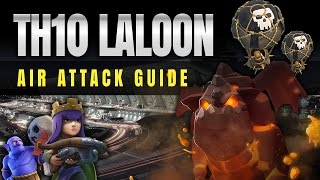 Clash of Clans: TH10 LALOON - AIR ATTACK LIKE THE PROS!