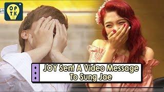 [Oppa Thinking - BTOB] Bbyu Couple Reunion? JOY Sent A Video Message To Sung Jae 20170807 thumbnail