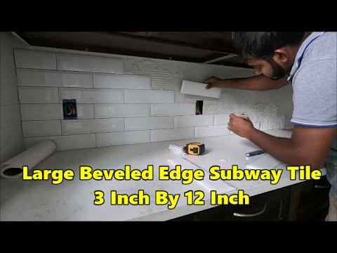large subway 3d tile 3 by 12 beveled edge backsplash how to install