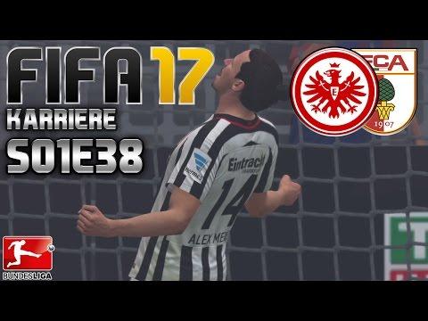 FIFA 17 KARRIERE ⚽️ S01E38 • 30. SPIELTAG • Eintracht Frankfurt vs. FC Augsburg