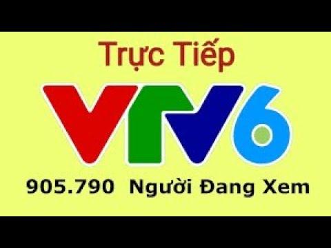 🔴 VTV6 Trực Tiếp bóng đá hôm nay- Xem VTV6 HD Full