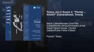 Tosca, Act II: Floria / Amore (Cavaradossi/Tosca/Scarpia/Sciarrone)