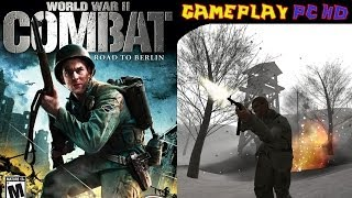 World War II Combat Road to Berlin Gameplay PC HD