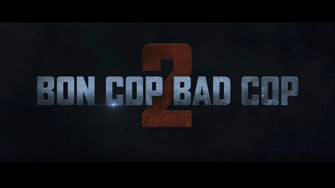 BON COP BAD COP 2: BANDE-ANNONCE OFFICIELLE - PRÉSENTEMENT AU CINÉMA!