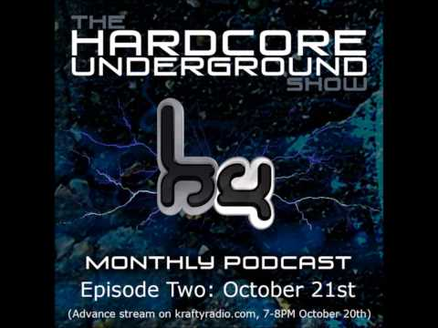 The Hardcore Underground Show - Podcast 02 | 21.10.13.