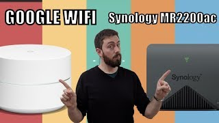 Google WiFi Vs Synology Mesh Routers MR2200ac and RT2600ac