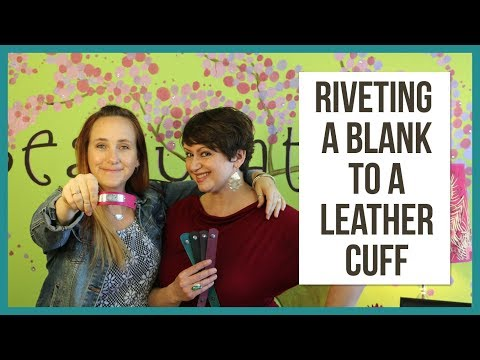 Riveting a Metal Blank to a Leather Cuff - From Beaducation Live Episode 11