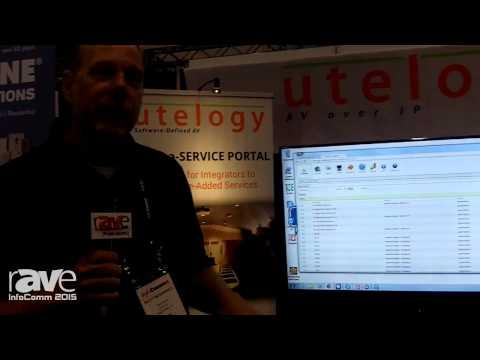 InfoComm 2015: Utelogy AV Over IP Control Monitoring and Managing Platform