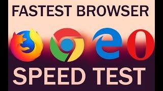 Firefox Quantum Vs Edge Vs Chrome Vs Opera   Speed Test