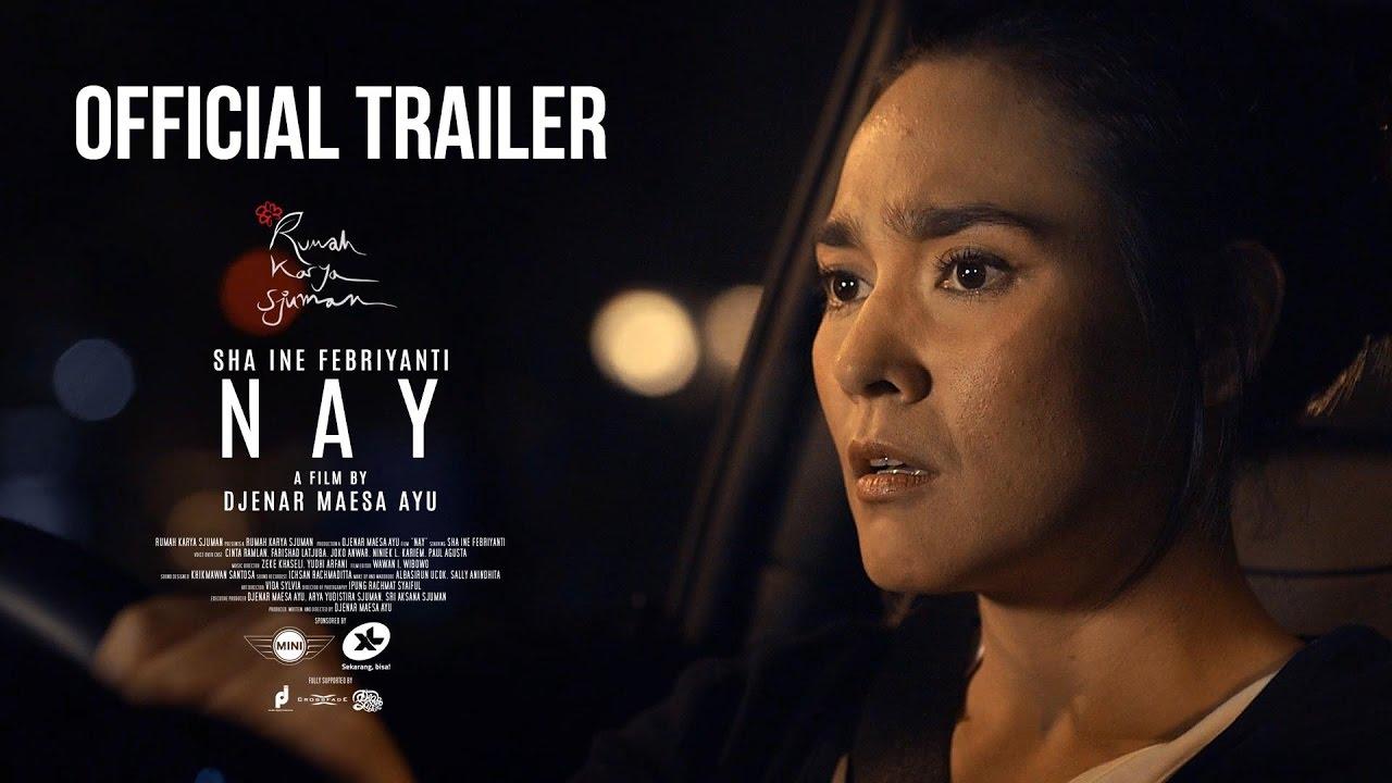 (official trailer) ' NAY ' a film by Djenar Maesa Ayu | starring SHA INE FEBRIYANTI
