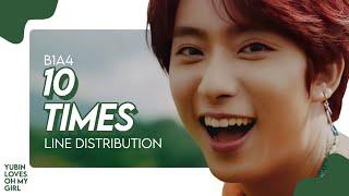 '10 TIMES' - B1A4 (비원에이포) • Line distribution