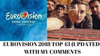 EUROVISION 2018 Top 43 Updated With my comments