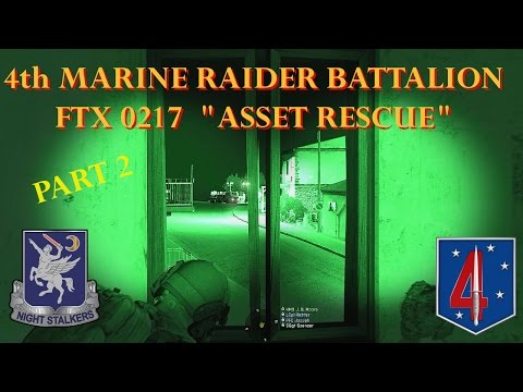 "4th Marine Raider Battalion, FTX 0217, ""Asset Rescue"" Pt 2"