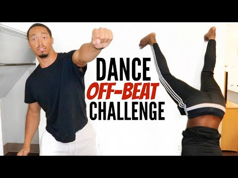 Dance Off-Beat Challenge!!! | IMPOSSIBLE + EXTREMELY FUNNY😩😂