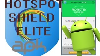Hotspot Shield VPN ELITE MODDED APK