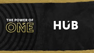 Power of ONE - The HUB