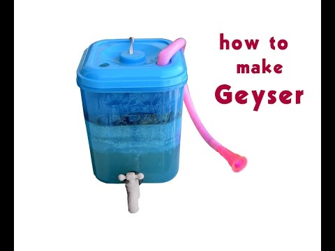 How to make geyser  - easy way