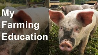 My Education for Starting a Farm